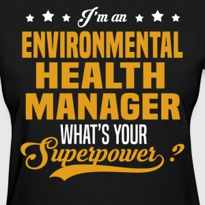 Environmental Health Manager T-Shirts - Women's T-Shirt