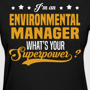 Environmental Manager T-Shirts - Women's T-Shirt
