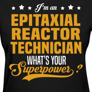 Epitaxial Reactor Technician T-Shirts - Women's T-Shirt