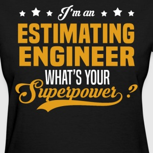 Estimating Engineer T-Shirts - Women's T-Shirt