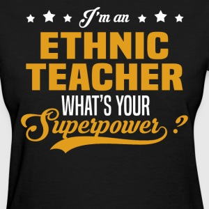 Ethnic Teacher T-Shirts - Women's T-Shirt