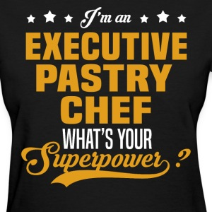Executive Pastry Chef T-Shirts - Women's T-Shirt