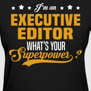 Executive Editor T-Shirts - Women's T-Shirt