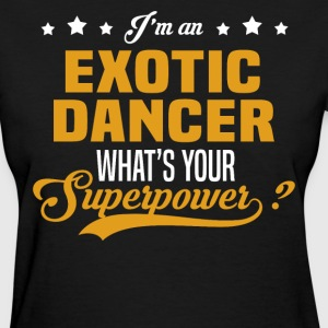 Exotic Dancer T-Shirts - Women's T-Shirt