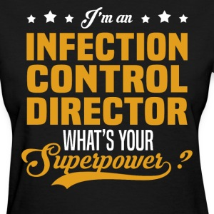 Infection Control Director T-Shirts - Women's T-Shirt