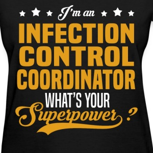 Infection Control Coordinator T-Shirts - Women's T-Shirt