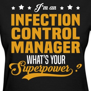 Infection Control Manager T-Shirts - Women's T-Shirt
