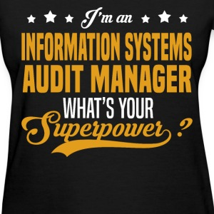 Information Systems Audit Manager T-Shirts - Women's T-Shirt