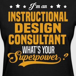 Instructional Design Consultant T-Shirts - Women's T-Shirt