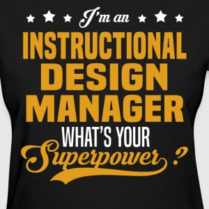 Instructional Design Manager T-Shirts - Women's T-Shirt