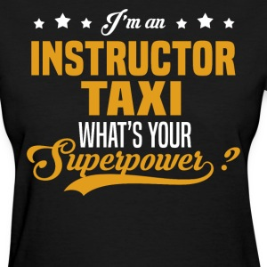 Instructor Taxi T-Shirts - Women's T-Shirt