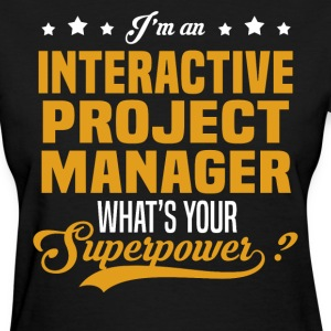 Interactive Project Manager T-Shirts - Women's T-Shirt