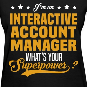 Interactive Account Manager T-Shirts - Women's T-Shirt