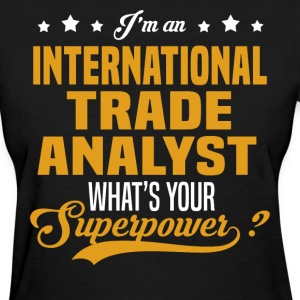 International Trade Analyst T-Shirts - Women's T-Shirt