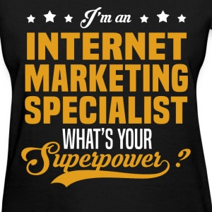 Internet Marketing Specialist T-Shirts - Women's T-Shirt