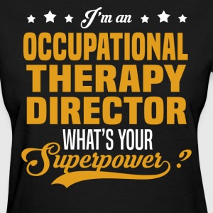 Occupational Therapy Director T-Shirts - Women's T-Shirt