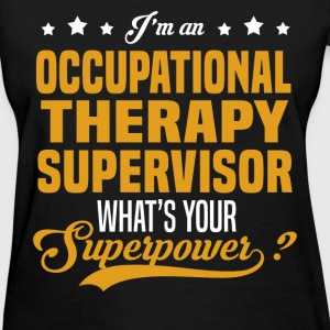 Occupational Therapy Supervisor T-Shirts - Women's T-Shirt