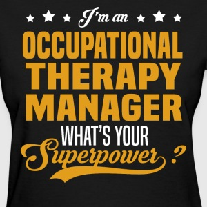 Occupational Therapy Manager T-Shirts - Women's T-Shirt