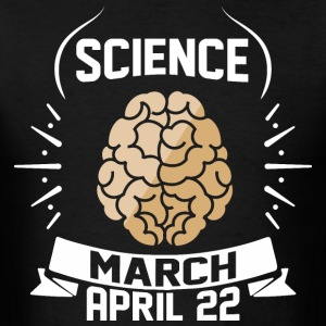 Science March April 22 - Men's T-Shirt