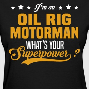 Oil Rig Motorman T-Shirts - Women's T-Shirt