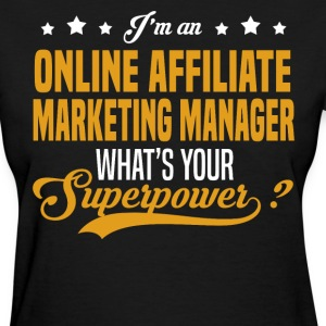 Online Affiliate Marketing Manager T-Shirts - Women's T-Shirt