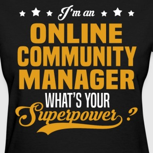 Online Community Manager T-Shirts - Women's T-Shirt