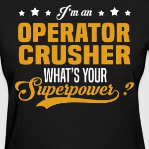 Operator Crusher T-Shirts - Women's T-Shirt