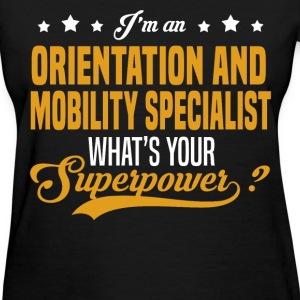 Orientation and Mobility Specialist T-Shirts - Women's T-Shirt