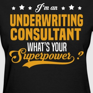 Underwriting Consultant T-Shirts - Women's T-Shirt