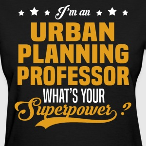 Urban Planning Professor T-Shirts - Women's T-Shirt