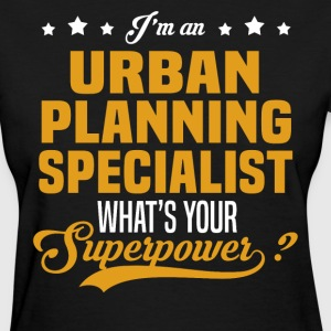 Urban Planning Specialist T-Shirts - Women's T-Shirt