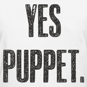 Yes Puppet in black - Women's T-Shirt