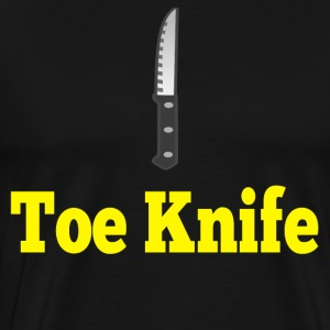 Toe Knife T-Shirts - Men's Premium T-Shirt