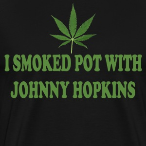 I Smoked Pot With Johnny Hopkins - Step Brothers T-Shirts - Men's Premium T-Shirt