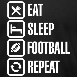 Eat Sleep  American Football Repeat T-Shirts - Men's T-Shirt by American Apparel