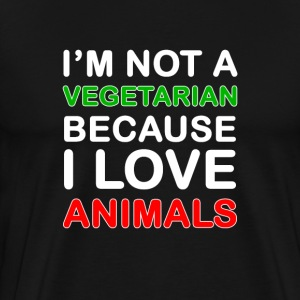 I'm not a vegetarian - Men's Premium T-Shirt