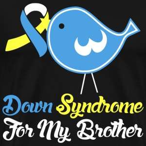 Down Syndrome For My Brother T-Shirts - Men's Premium T-Shirt