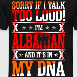 I Am Albanian And Its In My DNA T-Shirts - Men's Premium T-Shirt