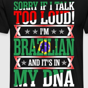 I Am Brazilian And Its In My DNA T-Shirts - Men's Premium T-Shirt