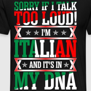 I Am Italian And Its In My DNA T-Shirts - Men's Premium T-Shirt
