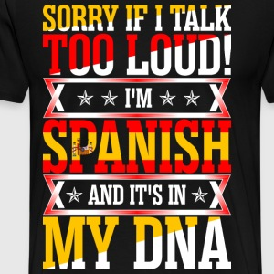 I Am Spanish And Its In My DNA T-Shirts - Men's Premium T-Shirt