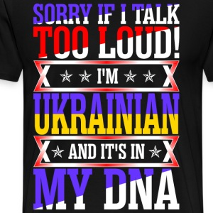 I Am Ukrainian And Its In My DNA T-Shirts - Men's Premium T-Shirt