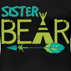 Sister Bear - Women's Premium T-Shirt