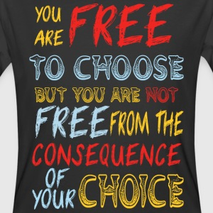 you are free to chose  - Men's 50/50 T-Shirt