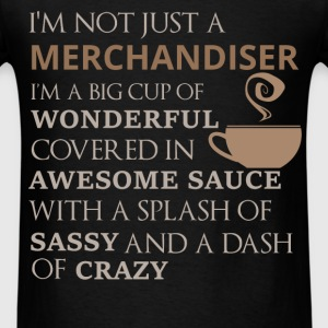 Merchandiser - I'm not just a Merchandiser I'm a b - Men's T-Shirt