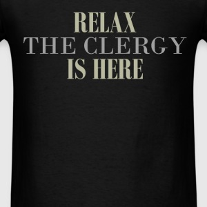Clergy - Relax the clergy is here - Men's T-Shirt