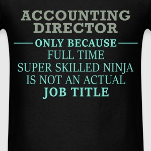 Accounting Director - Accounting Director - Only b - Men's T-Shirt