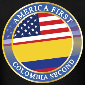 AMERICA FIRST COLOMBIA SECOND T-Shirts - Men's T-Shirt