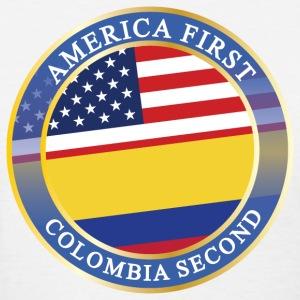 AMERICA FIRST COLOMBIA SECOND T-Shirts - Women's T-Shirt