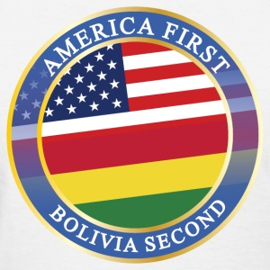 AMERICA FIRST BOLIVIA SECOND T-Shirts - Women's T-Shirt